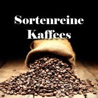Sortenreine Kaffees