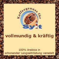 Kaffeegenuss für Sylt - vollmundig & kräftig