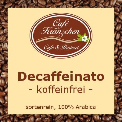 Decaffeinato - koffeinfrei