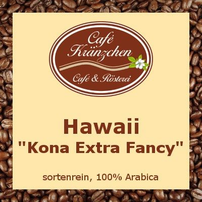"Hawaii ""Kona Extra Fancy"""