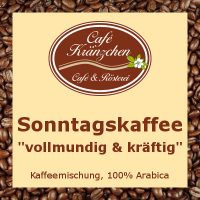 "Sonntagskaffee ""vollmundig & kräftig"""